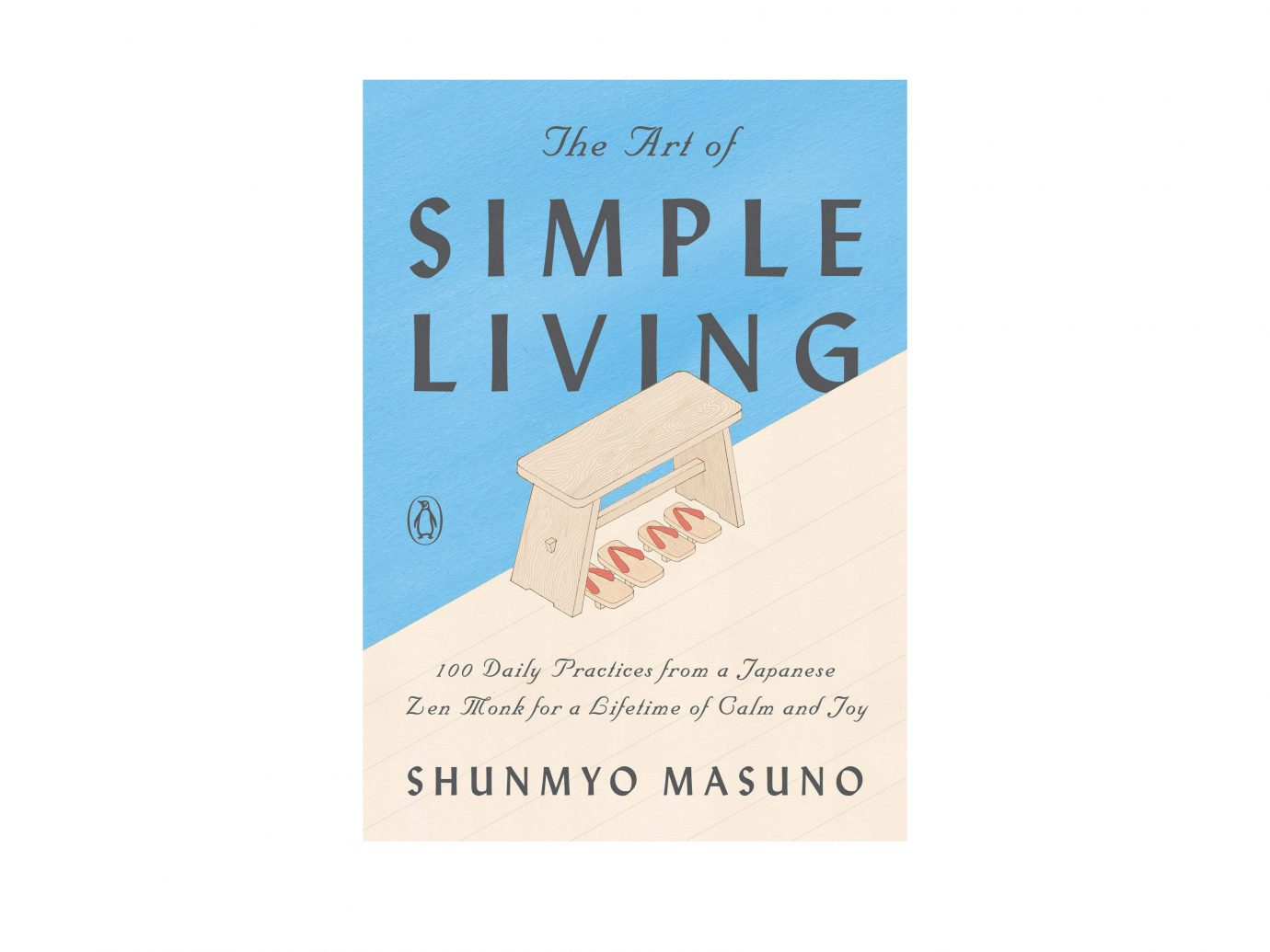 The Art of Simple Living by Shunmyo Masuno