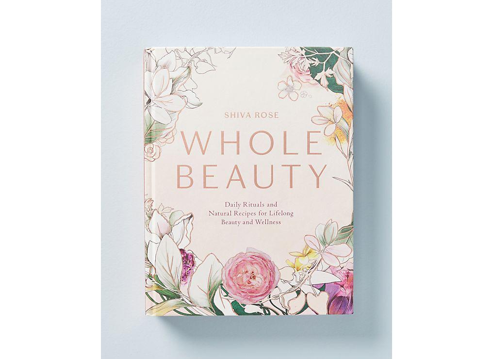 Whole Beauty by Shiva Rose