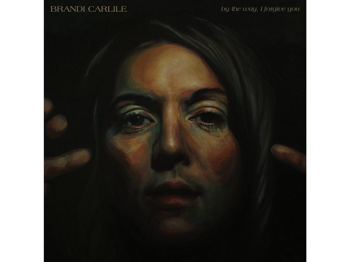 By the Way, I Forgive You - Brandi Carlisle