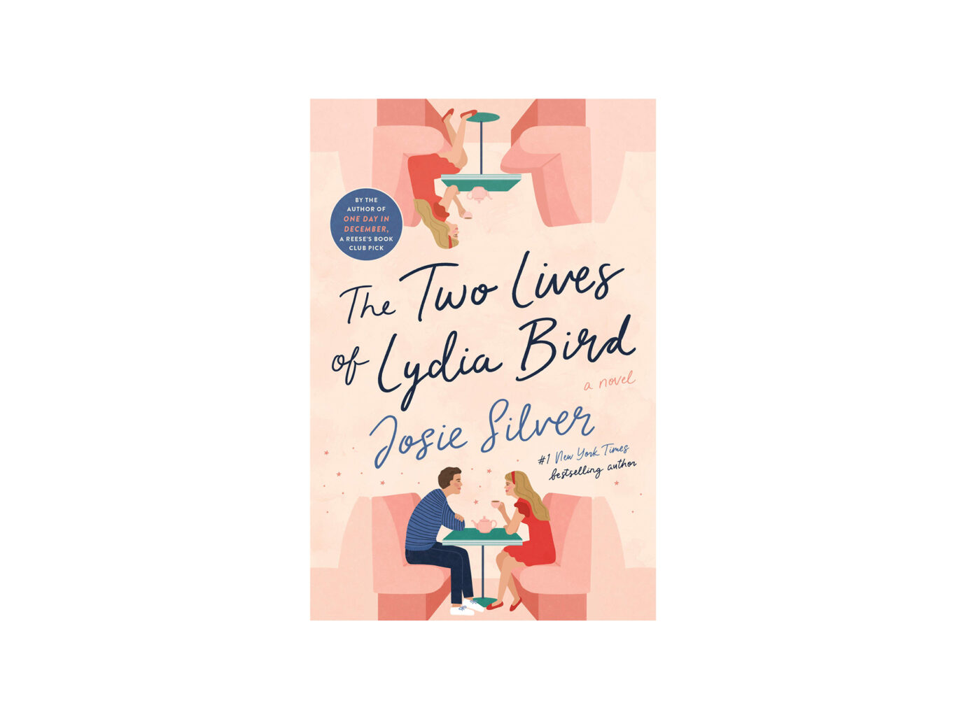 The Two Lives of Lydia Bird: A Novel