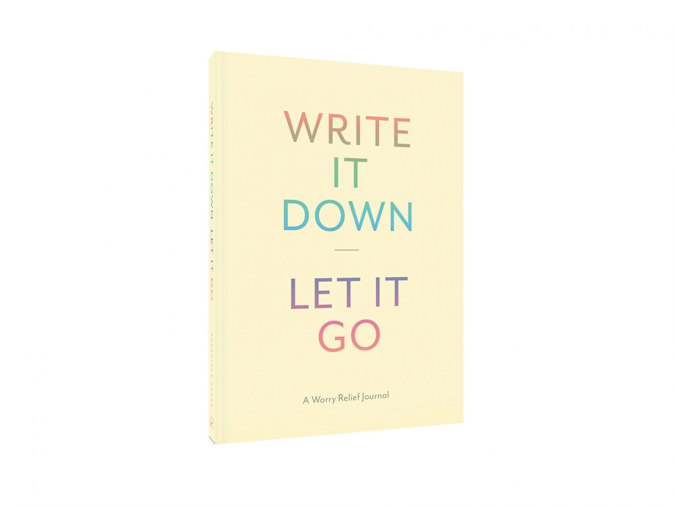 Write It Down, Let It Go
